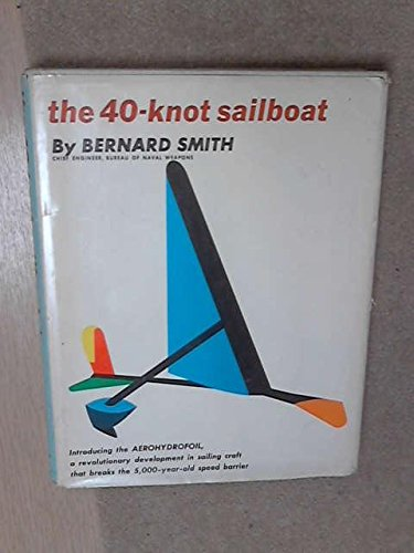 (The 40-knot Sailboat.)