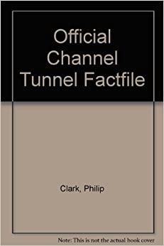 Book Official Channel Tunnel Factfile