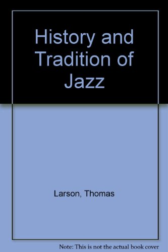 History and Tradition of Jazz (Book & CD - 2nd Edition)