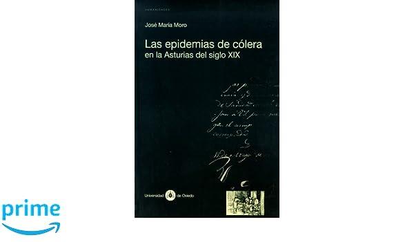Las epidemias de cólera en la Asturias del siglo XIX ...