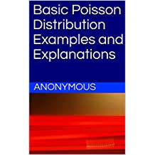 Basic Poisson Distribution Examples and Explanations