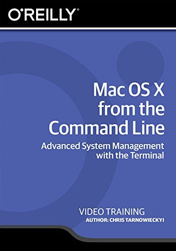 Mac OS X from the Command Line [Online Code] by Infiniteskills