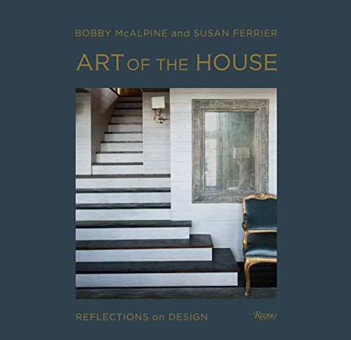 Art of the House: Reflections on Design (Reflections Furnishings Home)