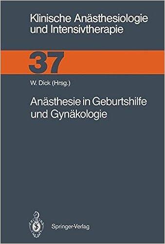 Anästhesie in Geburtshilfe und Gynäkologie (Klinische Anästhesiologie und Intensivtherapie) (German Edition)