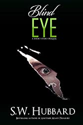 Blind Eye: a short story prequel (Palmyrton Estate Sale Mystery Series Book 0) (English Edition)