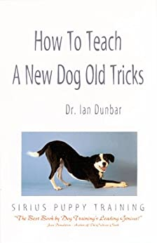 How to Teach a New Dog Old Tricks - Kindle edition by Ian