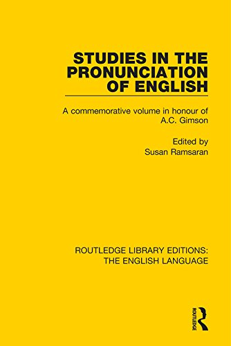 Studies in the Pronunciation of English: A Commemorative Volume in Honour of A.C. Gimson (Routledge Library Edition: The English Language) Pdf