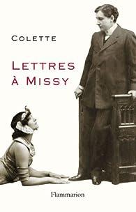 Lettres a Missy par Sidonie-Gabrielle Colette