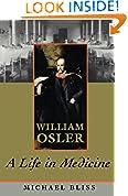 #10: William Osler: A Life in Medicine