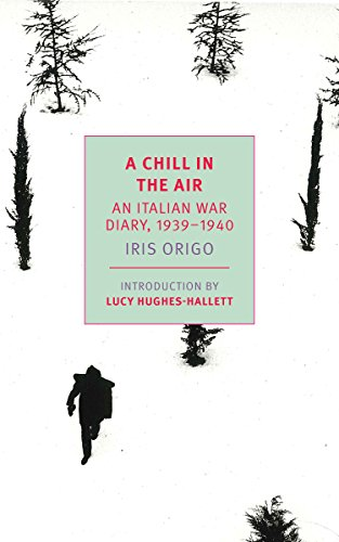 A Chill in the Air: An Italian War Diary, 1939-1940 (New York Review Books Classics)