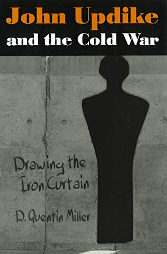 Books : John Updike and the Cold War: Drawing the Iron Curtain