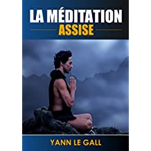 La meditation assise (French Edition)