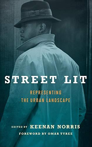 Street Lit: Representing the Urban Landscape