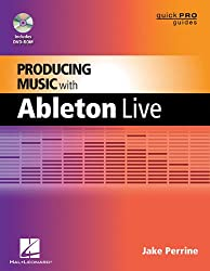Producing Music with Ableton Live (Quick Pro Guides)