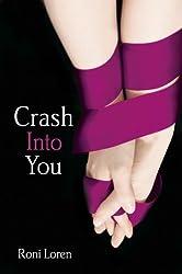 Crash Into You by Loren, Roni [03 January 2013]