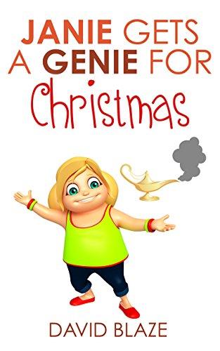Janie Gets a Genie for Christmas by David Blaze