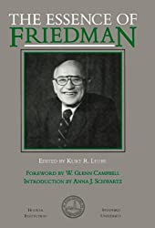 The Essence of Friedman (Hoover Institution Press Publication)