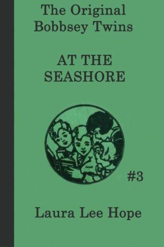 The Bobbsey Twins at the Seashore (The Original Bobbsey Twins) (Volume 3) (Bobbsey Twins 1)
