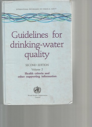 Guidelines for Drinking-Water Quality: Health Criteria & Other Supporting Information: 2