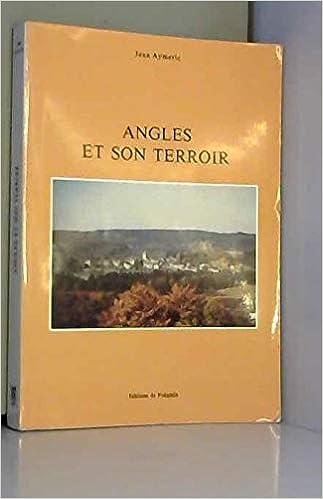 Amazon Fr Angles Et Son Terroir Jean Aymeric Livres