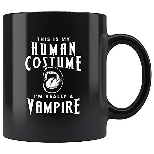 This Is My Human Costume I'm Really A Vampire Mug 11oz in Black - Best Vampire Halloween Mug -