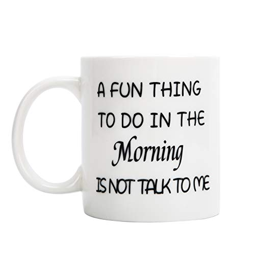 FLY SPRAY Coffee Mugs Funny Words Cup White Ceramic A FUN THING TO DO IN THE MORNING IS NOT TALK TO ME Printing Porcelain Novelty Creativity Drinks Mug For Espresso Cappuccino Water Unique Gift 12 oz