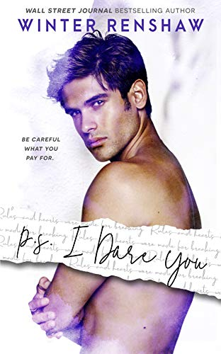 Welles Oil - P.S. I Dare You (PS Series Book 3)