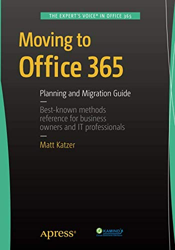 Moving to Office 365: Planning and Migration Guide