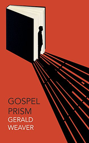 Gospel Prism by [Weaver, Gerald]