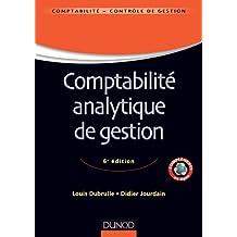 Comptabilité analytique de gestion - 6ème édition (Comptabilité - Contrôle de gestion) (French Edition)