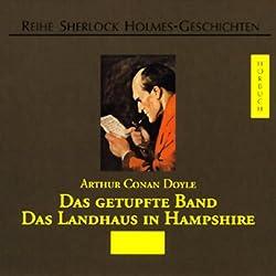 Das getupfte Band - Das Landhaus in Hampshire