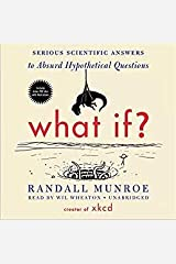 What If?: Serious Scientific Answers to Absurd Hypothetical Questions Preloaded Digital Audio Player