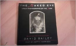 Book The Naked Eye: Great Photographs of the Nude