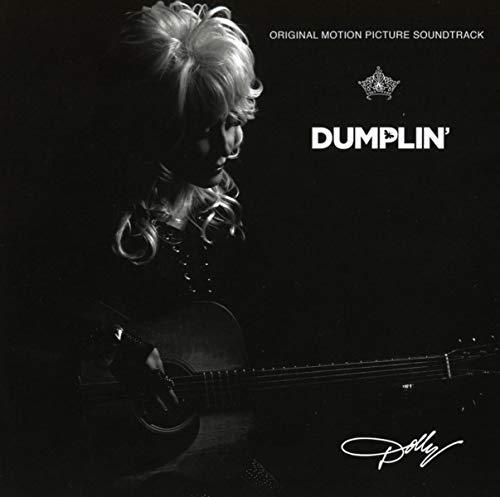 Music : Dumplin' Original Motion Picture Soundtrack