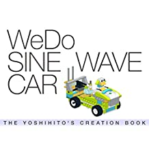 WeDo SINE WAVE CAR: THE YOSHIHITO'S CREATION BOOK