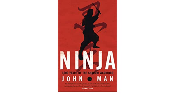 Ninja (English Edition) eBook: John Man: Amazon.es: Tienda ...
