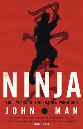 Ninja (English Edition) eBook: John Man: Amazon.es: Tienda ...