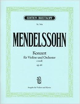 メンデルスゾーン : バイオリン協奏曲 ホ短調 Op.64/ブライトコップ & ヘルテル社/ピアノ伴奏付ソロ楽譜