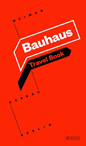Bauhaus: Travel Book: Weimar Dessau ()