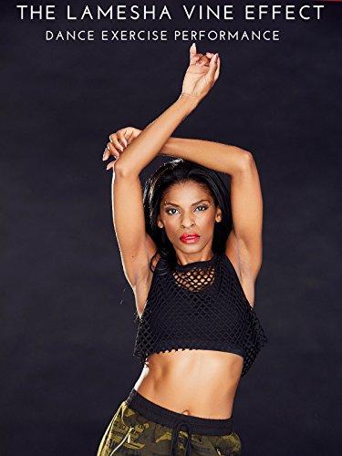 The Lamesha Vine Effect: Dance Exercise Performance