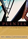 Puentes : Spanish for Intensive and High-Beginner Courses, Patti J. Marinelli, Lizette Mujica Laughlin, 1413011969