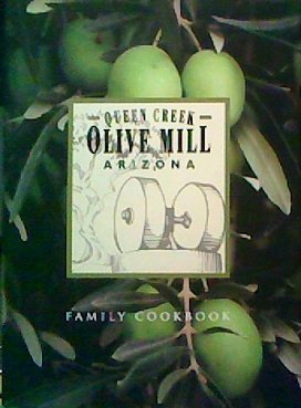 Queen Creek Olive Mill Family - Arizona Mill