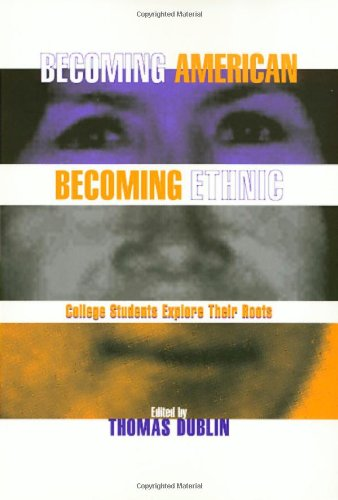 Becoming American, Becoming Ethnic: College Students Explore Their Roots (Critical Perspectives on the - Stores Dublin Mall