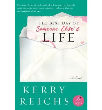Download [ { THE BEST DAY OF SOMEONE ELSE'S LIFE } ] by Reichs, Kerry (AUTHOR) May-06-2008 [ Paperback ] ebook