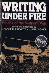 Writing Under Fire: Stories of the Vietnam War