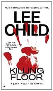 Killing Floor Jack Reacher No 1 Lee Child