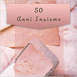 50 Anni Insieme Libro Degli Ospiti Del Giorno Delle Nozze