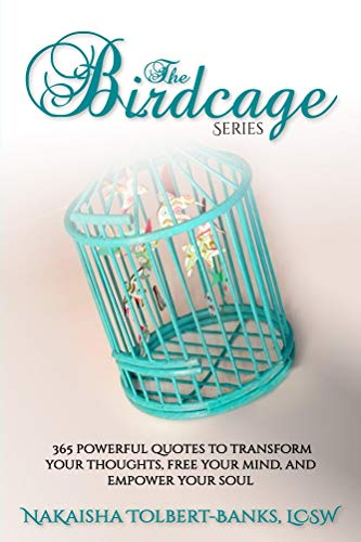 The Birdcage 60 Powerful Quotes To Transform Your Thoughts Free Awesome Free Your Mind Quotes
