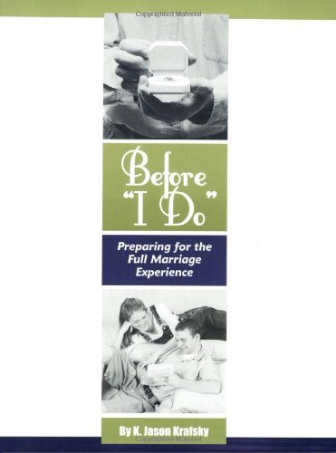 """Before """"I Do"""": Preparing for the Full Marriage Experience ebook"""