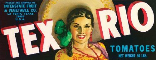 (TEX RIO MEXICAN SPANISH GIRL TOMATOES LA FERIA TEXAS CRATE LABELS REPRO)